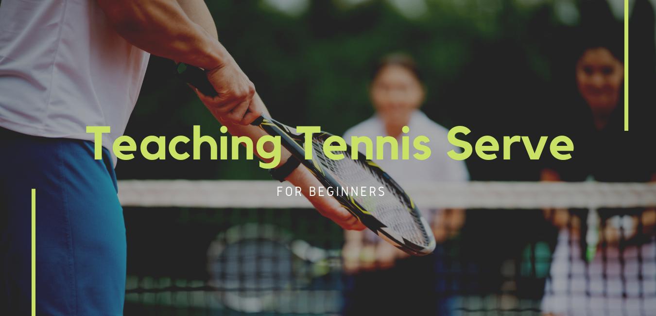 "man preparing to serve tennis ball in tennis game with text ""teaching tennis serve"""