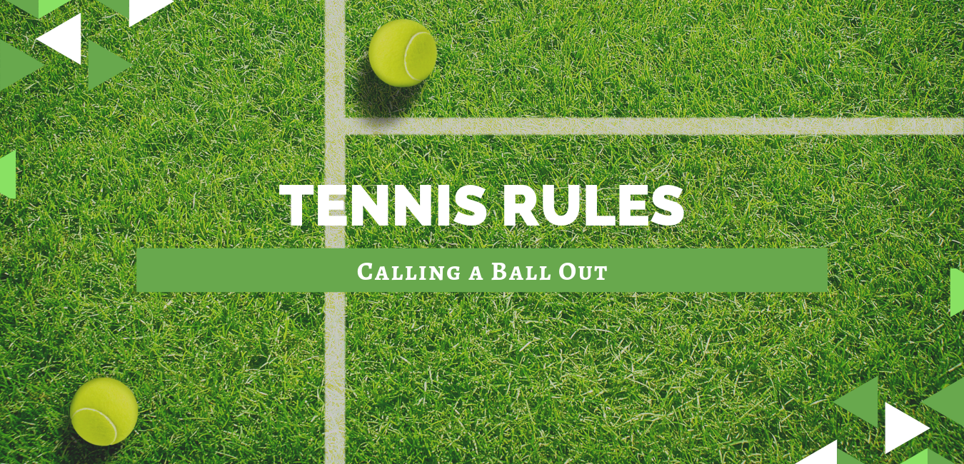 "two tennis balls on a grass tennis court with text ""tennis rules calling a ball out"""