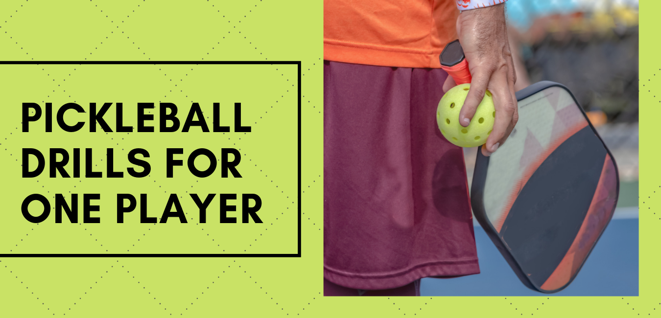 "man holding pickleball racquet and ball with text ""pickleball drills for one player"""
